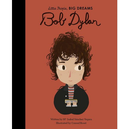 Little People, Big Dreams - Bob Dylan