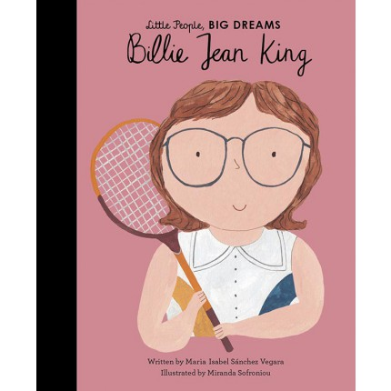 Little People, Big Dreams - Billie Jean King