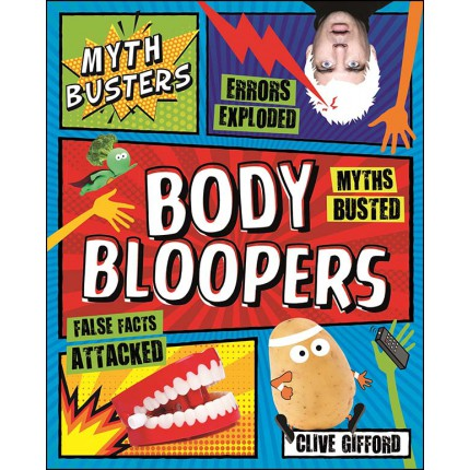 Myth Busters - Body Bloopers