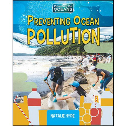 Protecting the Oceans - Preventing Ocean Pollution