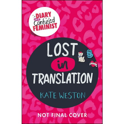 Diary of a Confused Feminist - Lost in Translation