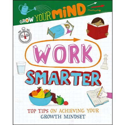 Grow Your Mind - Work Smarter