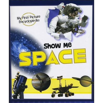 My First Picture Encyclopedia - Show Me Space