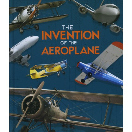 World-Changing Inventions - The Invention of the Aeroplane