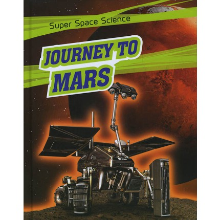 Super Space Science - Journey To Mars