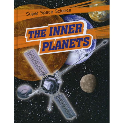 Super Space Science - The Inner Planets