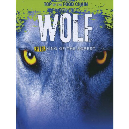 Top of the Food Chain - Wolf