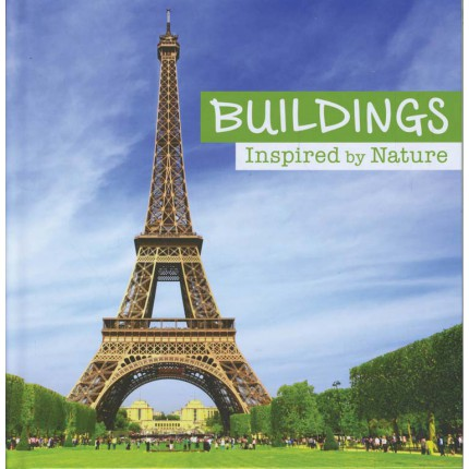 Inspired By Nature - Buildings