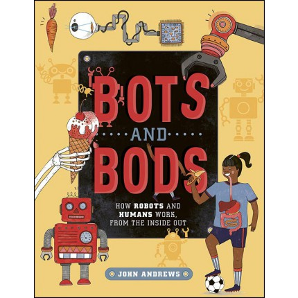 Bots and Bods