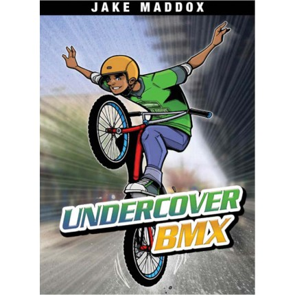 Jake Maddox Boys Sports Stories - Undercover BMX