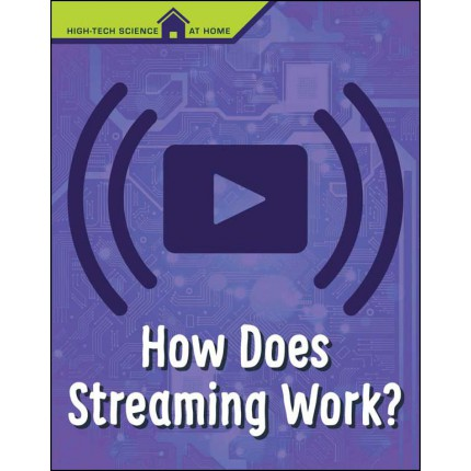 High-Tech Science At Home - How Does Streaming Work?