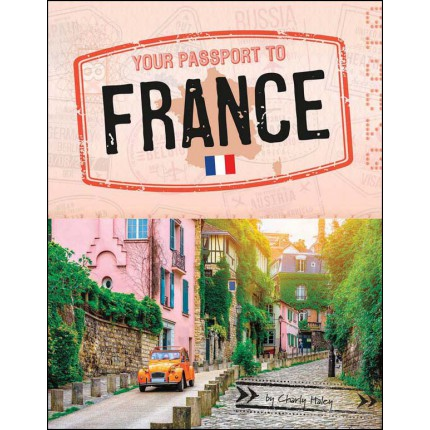 Your Passport To - France
