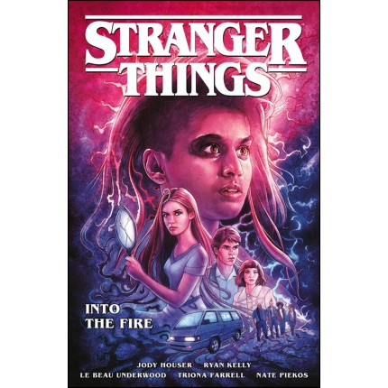 Stranger Things - Into the Fire