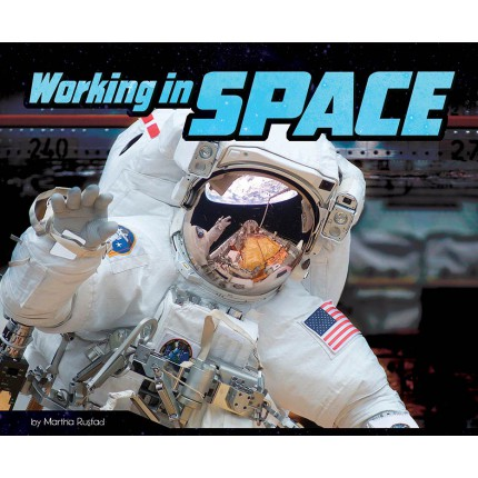 An Astronaut's Life - Working in Space