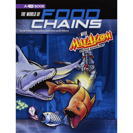 The World of Food Chains with Max Axiom Super Scientist