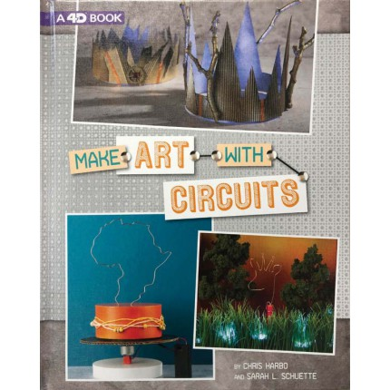 Circuit Creations - Make Art with Circuits