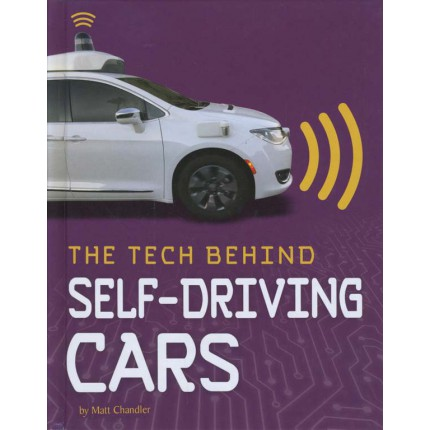 Tech On Wheels The Tech Behind... Self-Driving Cars