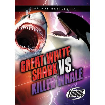 Animal Battles - Great White Shark VS Killer Whale