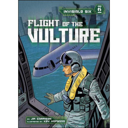 Invisible Six - Flight of the Vulture