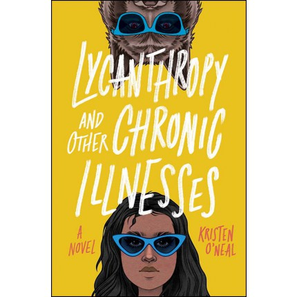 Lycanthropy and Other Chronic Illnesses