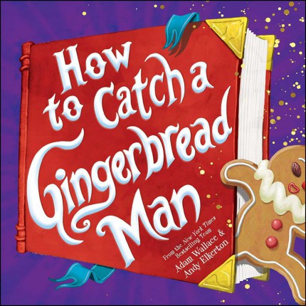 How to Catch a Gingerbread Man