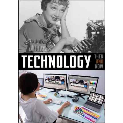 Technology - Then & Now
