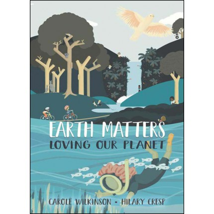 Earth Matters - Loving Our Planet