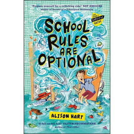School Rules Are Optional - The Grade Six Survival Guide 1