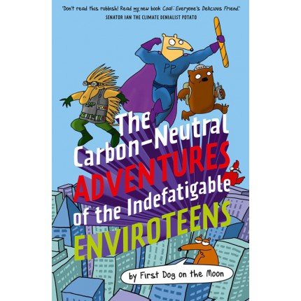 The Carbon-Neutral Adventures of the Indefatigable EnviroTeens