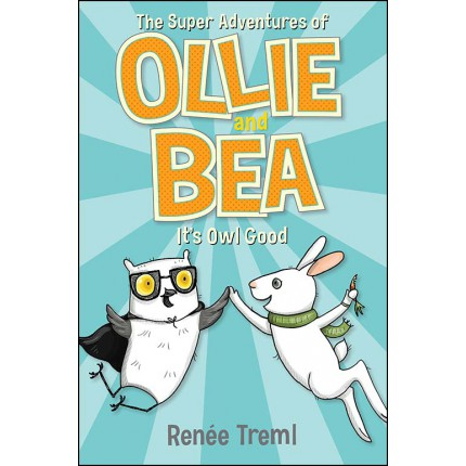 It's Owl Good - The Super Adventures of Ollie and Bea 1