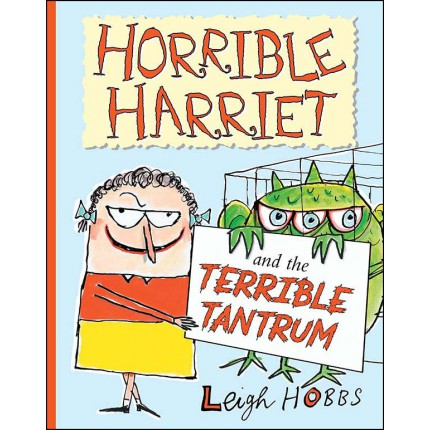 Horrible Harriet and the Terrible Tantrum