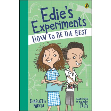 Edie's Experiments - How to Be the Best