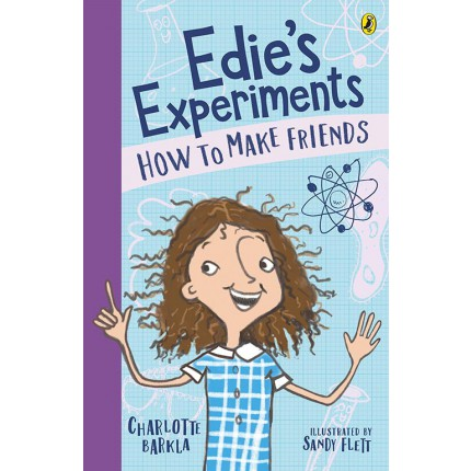 Edie's Experiments - How to Make Friends