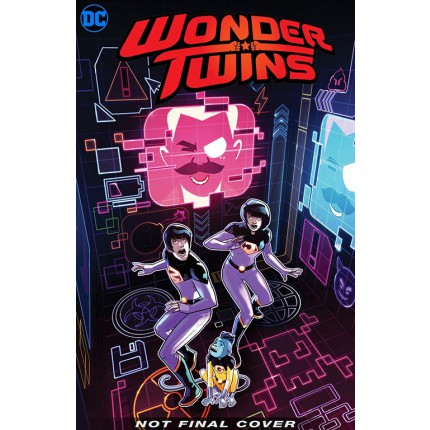 Wonder Twins - The Fall and Rise of the Wonder Twins