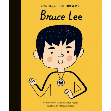 Little People, Big Dreams - Bruce Lee