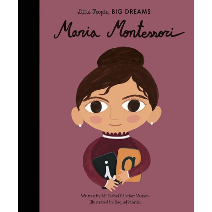Little People, Big Dreams - Maria Montessori