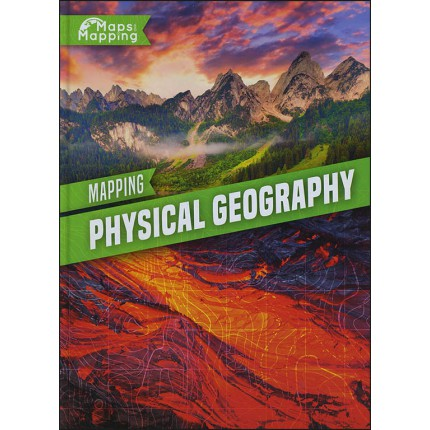 Maps and Mapping - Mapping Physical Geography