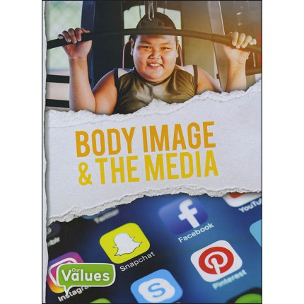 Our Values - Body Image and The Media