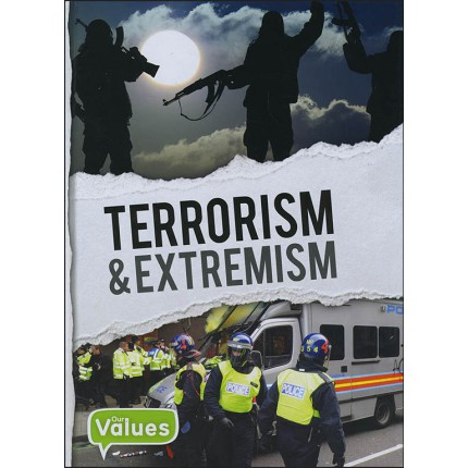 Our Values - Terrorism & Extremism