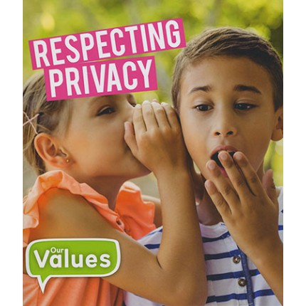Our Values - Respecting Privacy