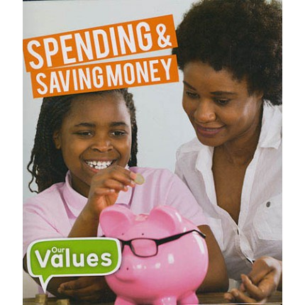 Our Values - Spending and Saving Money