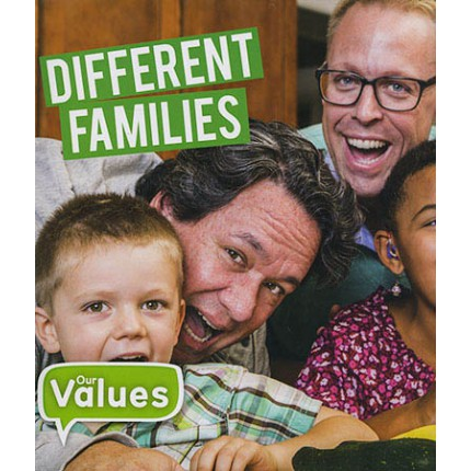 Our Values - Different Families