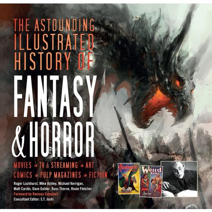 Astounding Illustrated History of Fantasy and Horror