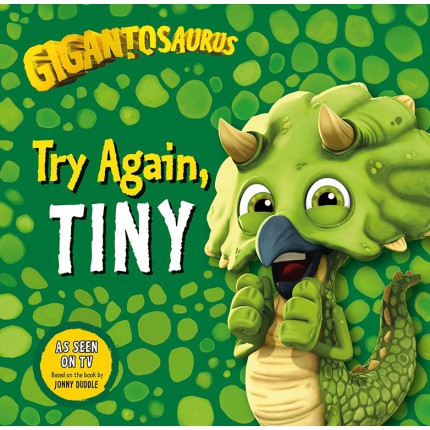 Gigantosaurus - Try Again, TINY