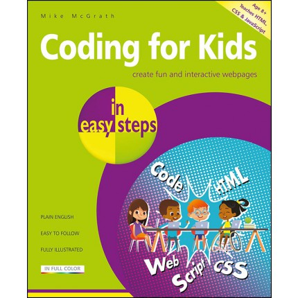 Coding for Kids in easy steps