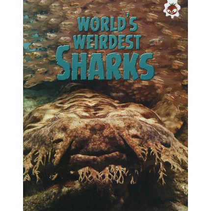 Sharks! - World's Weirdest Sharks