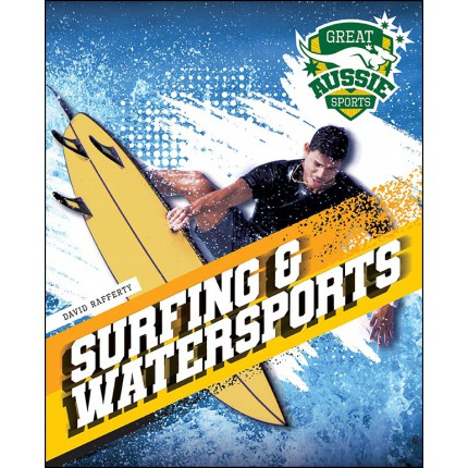 Great Aussie Sports - Surfing and Watersports