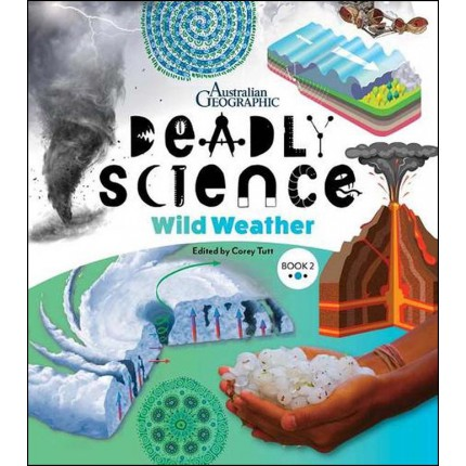 Deadly Science - Wild Weather