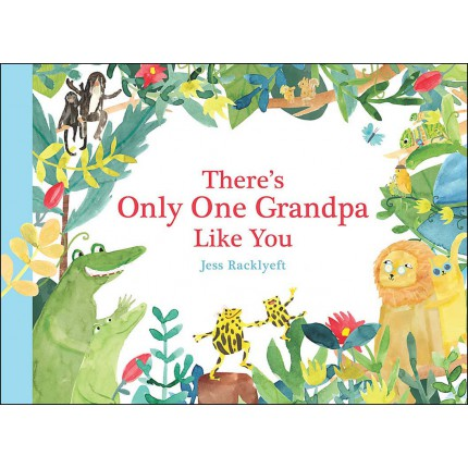 There's Only One Grandpa Like You