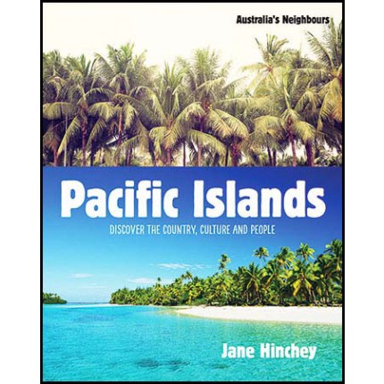 Australia's Neighbours - Pacific Islands and Papua New Guinea